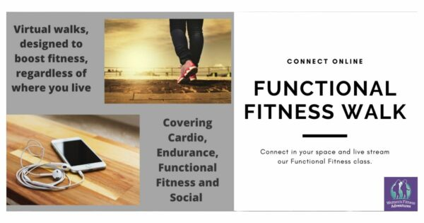 Functional Fitness Walk with Women's Fitness Adventures