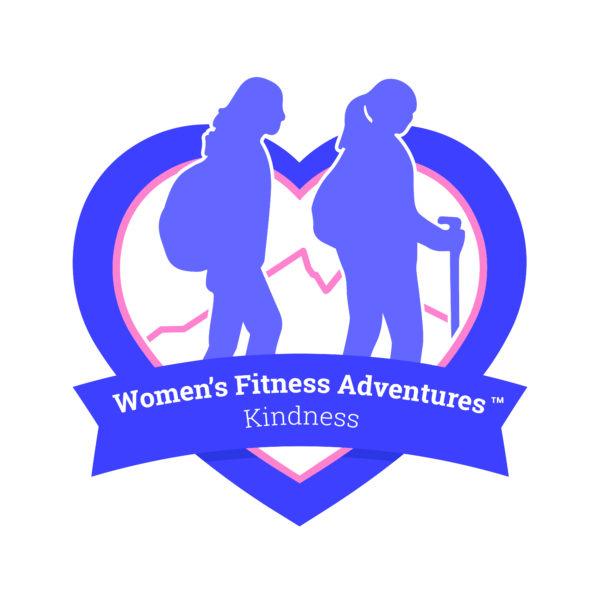 The Women's Fitness Adventures KINDness Program